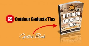 39 Outdoor Gadgets Tips in Gratis ebook