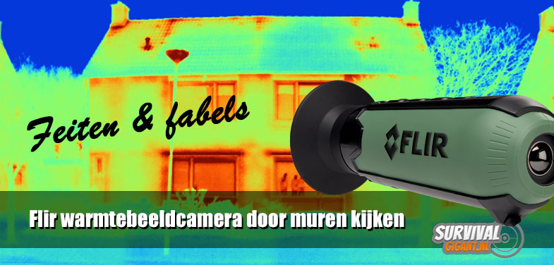 Door muren kijken met Flir warmtebeeldcamera of infrarood camera?